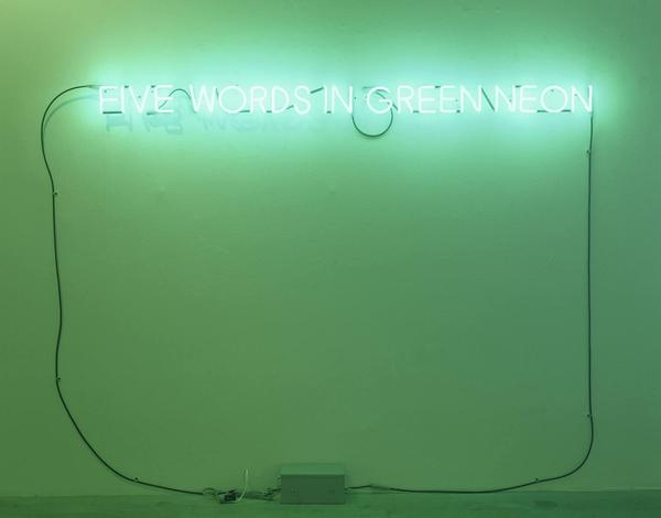Joseph-Kosuth-Five-Words-in-Green-Neon-1965.jpg
